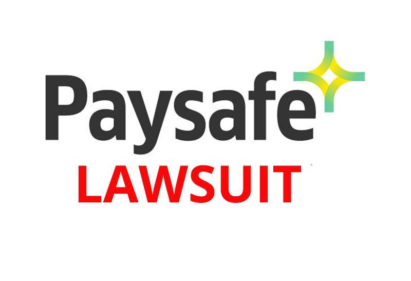 PAYSAFE LAWSUIT
